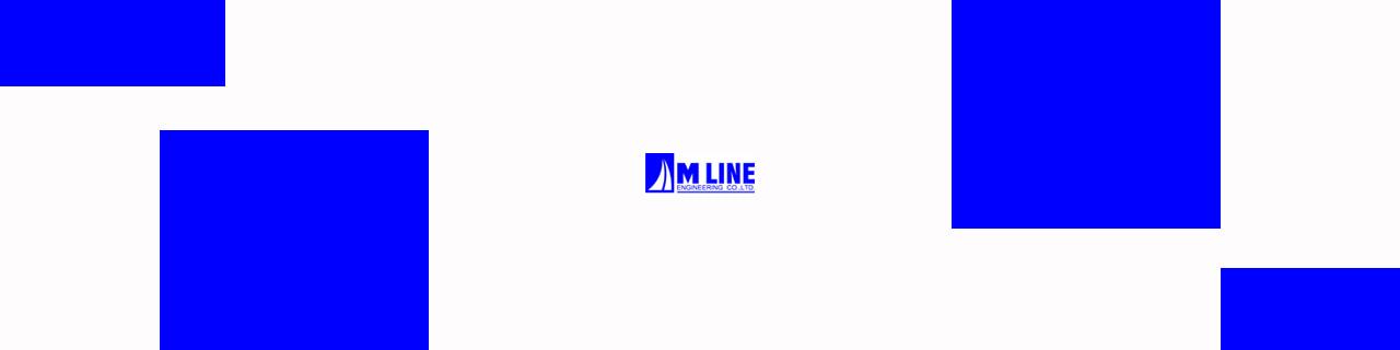 Jobs,Job Seeking,Job Search and Apply M Line Engineering  เอ็มไลน์ เอ็นจิเนียริ่ง